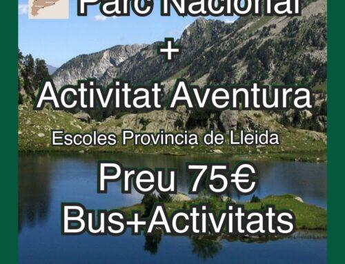 SORTIDES 1 DIA PARC NACIONAL ESCOLES PROVÍNCIA DE LLEIDA